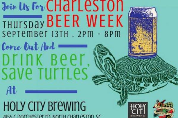 Drink Beer. Save Turtles. for Charleston Beer Week 2018