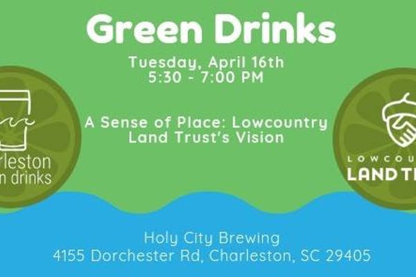 Greendrinks Happy Hour for Lowcountry Land Trust